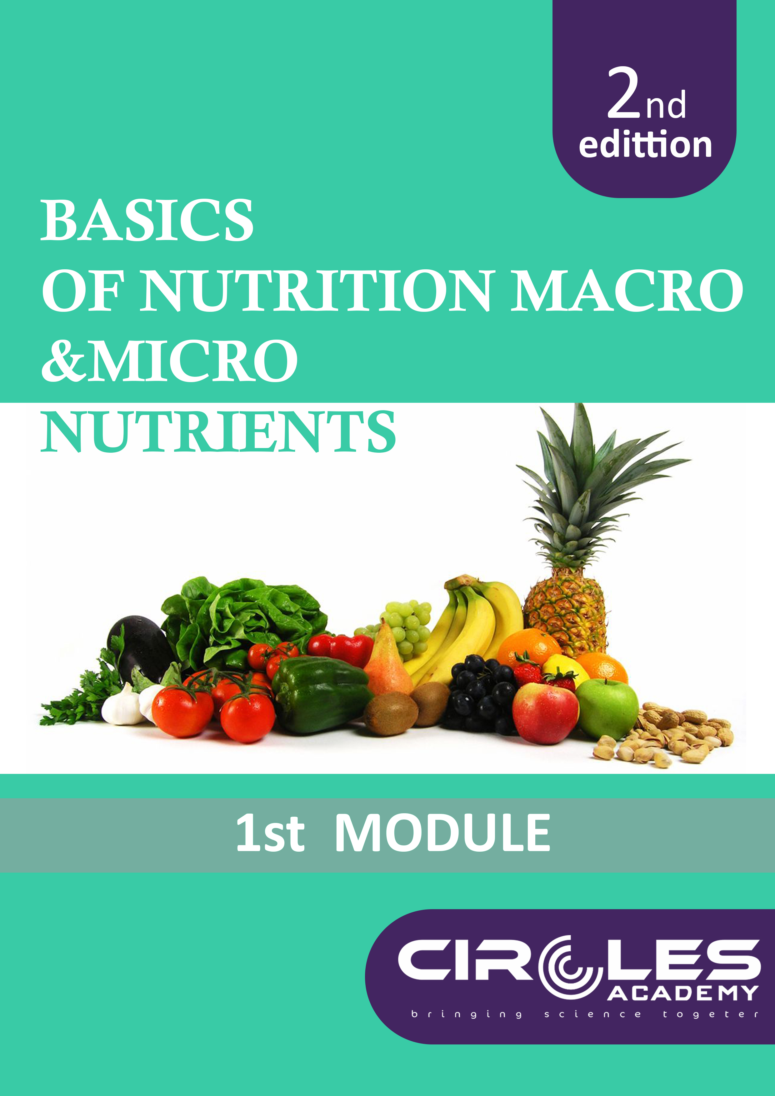 1st  MODULE -  Basic Nutrition
